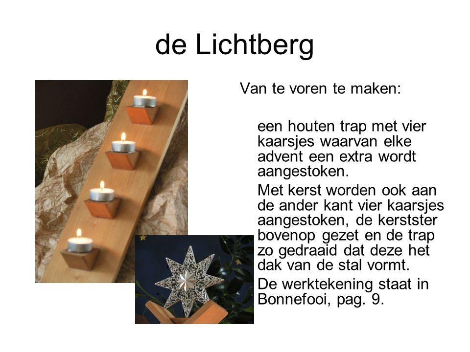 de Lichtberg Van te voren te maken: