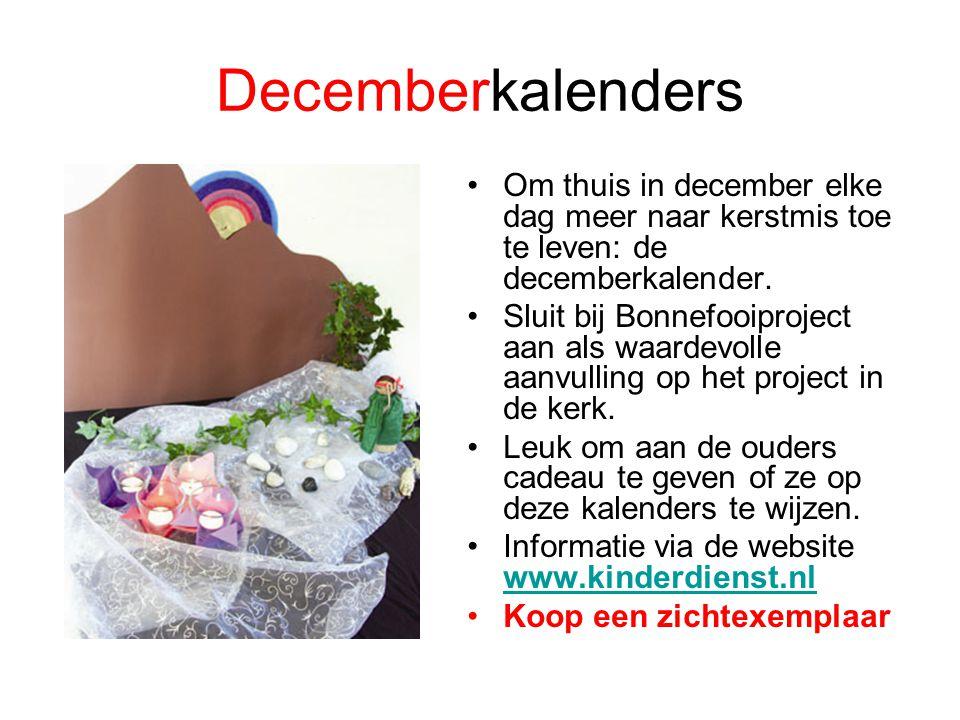Decemberkalenders Om thuis in december elke dag meer naar kerstmis toe te leven: de decemberkalender.