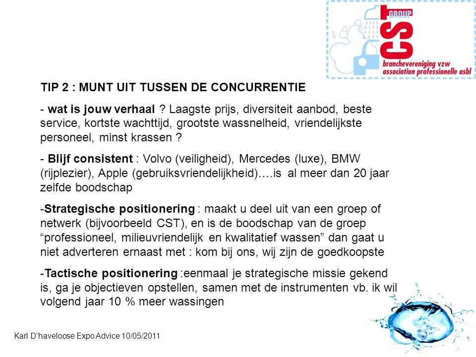 TIP 2 : MUNT UIT TUSSEN DE CONCURRENTIE