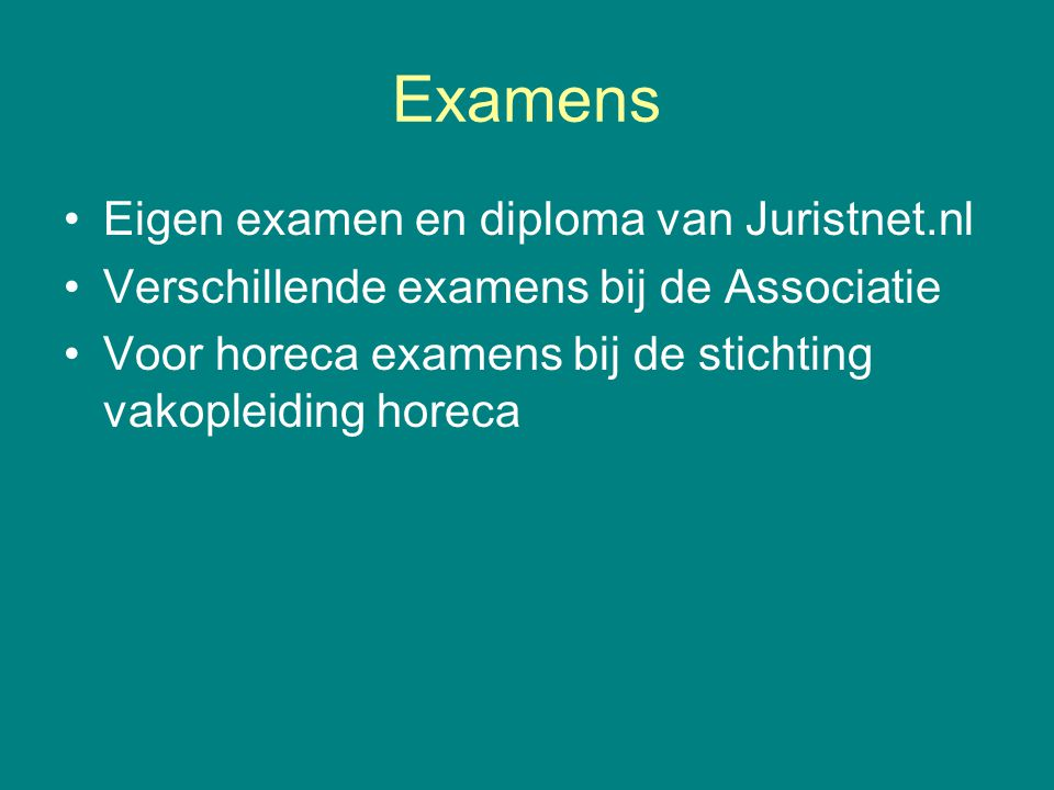 Examens Eigen examen en diploma van Juristnet.nl