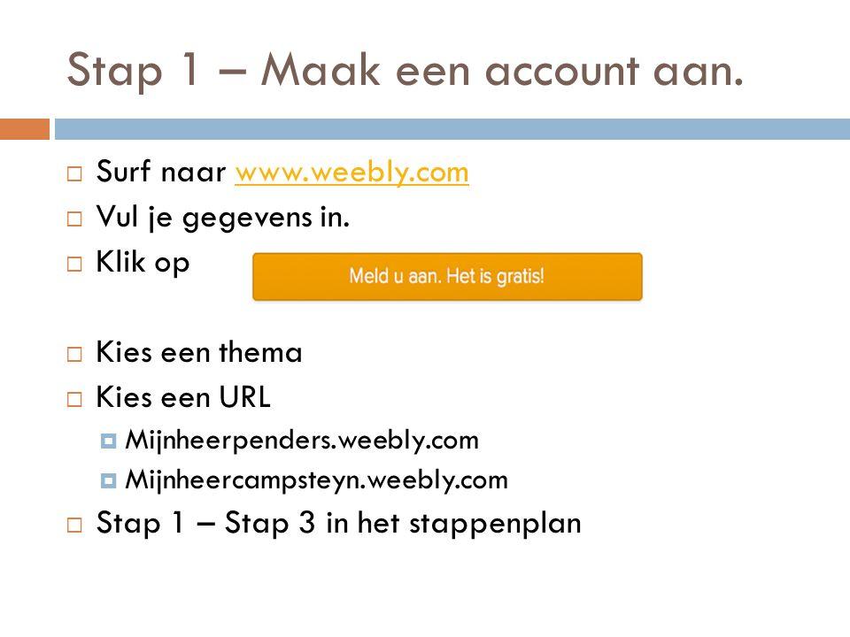 Stap 1 – Maak een account aan.