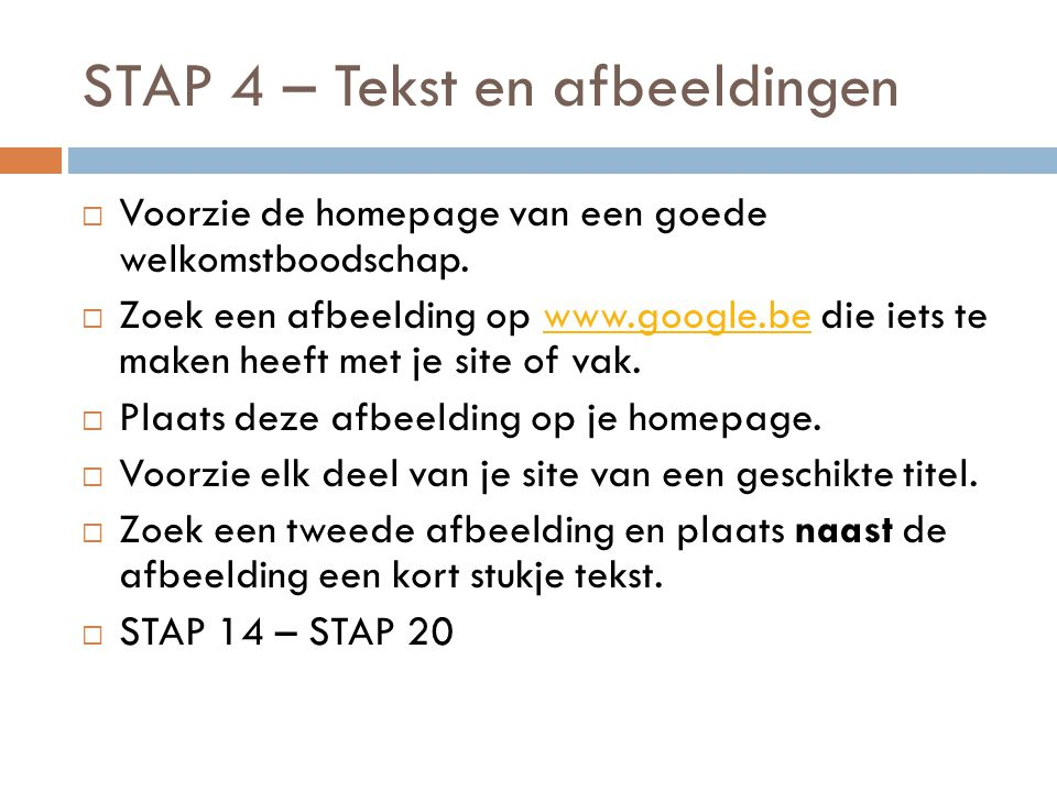 STAP 4 – Tekst en afbeeldingen