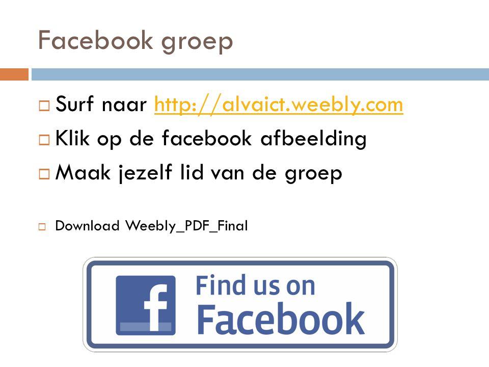 Facebook groep Surf naar http://alvaict.weebly.com