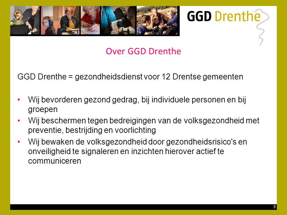 Over GGD Drenthe GGD Drenthe = gezondheidsdienst voor 12 Drentse gemeenten. Wij bevorderen gezond gedrag, bij individuele personen en bij groepen.