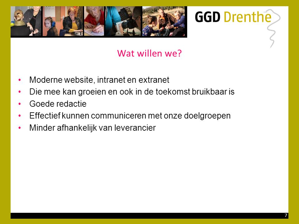 Wat willen we Moderne website, intranet en extranet
