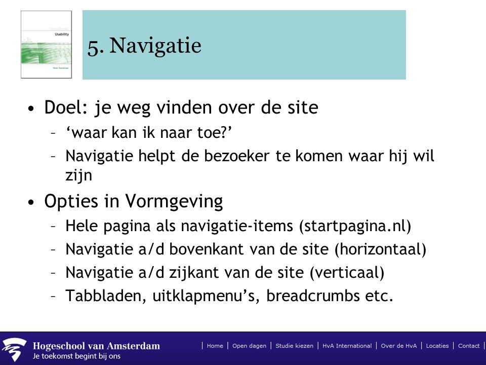 5. Navigatie Doel: je weg vinden over de site Opties in Vormgeving