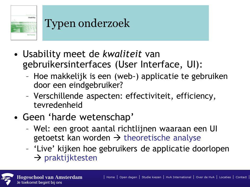 Typen onderzoek Usability meet de kwaliteit van gebruikersinterfaces (User Interface, UI):