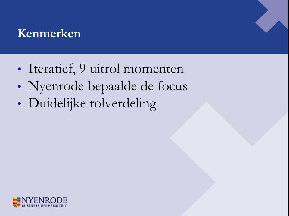 Iteratief, 9 uitrol momenten Nyenrode bepaalde de focus