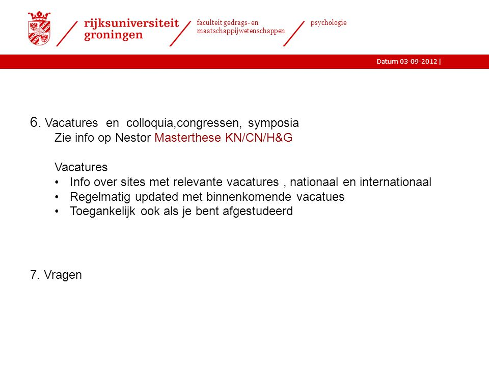 6. Vacatures en colloquia,congressen, symposia