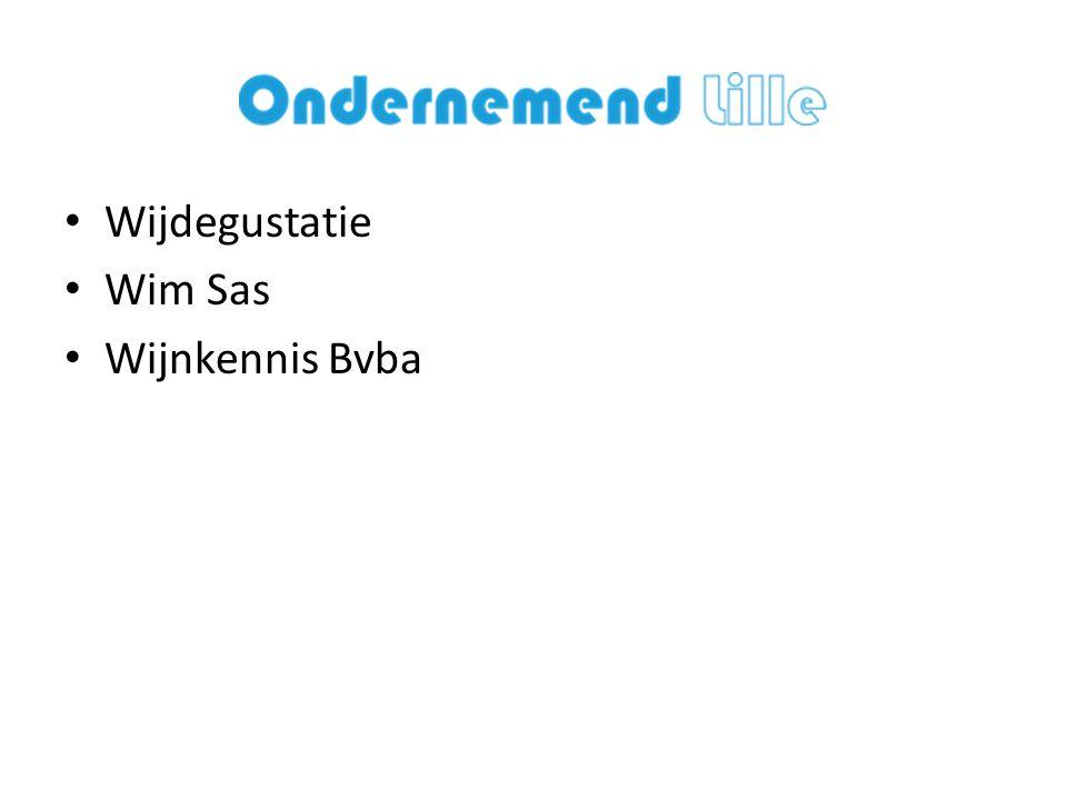 Wijdegustatie Wim Sas Wijnkennis Bvba