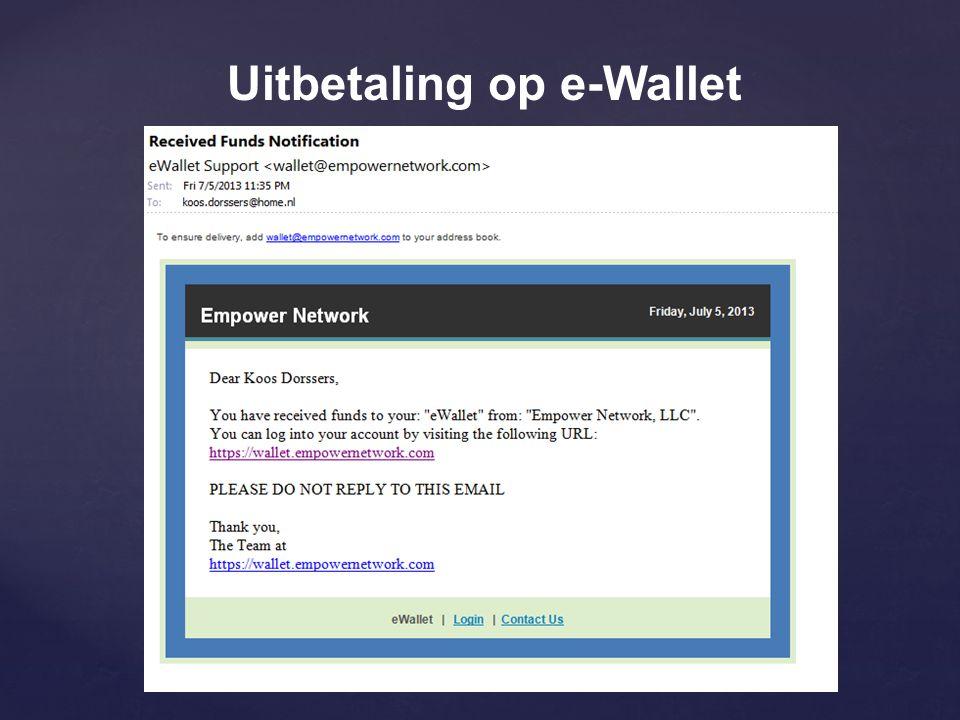 Uitbetaling op e-Wallet