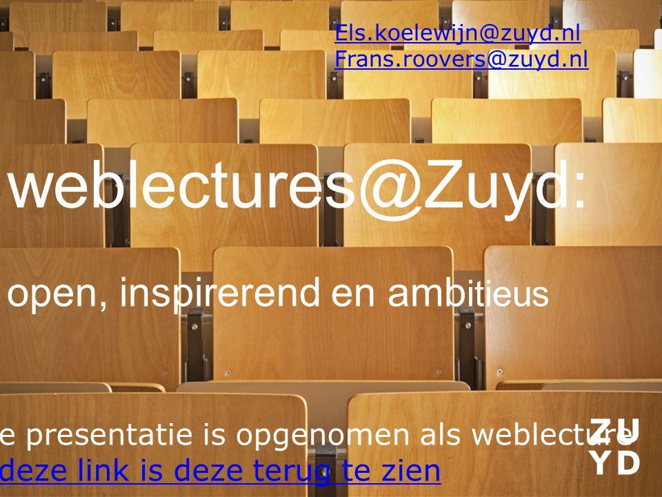 weblectures@Zuyd: open, inspirerend en ambitieus