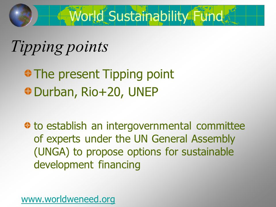 Tipping points World Sustainability Fund The present Tipping point