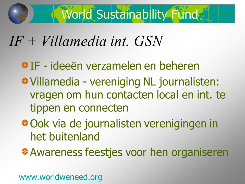IF + Villamedia int. GSN World Sustainability Fund