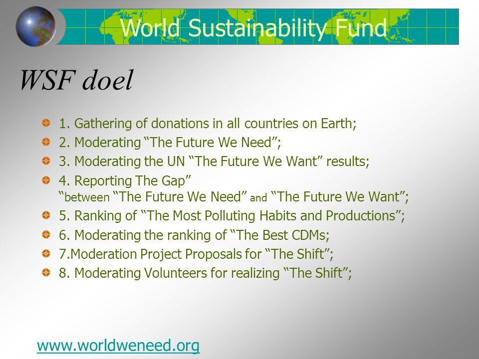 WSF doel World Sustainability Fund www.worldweneed.org