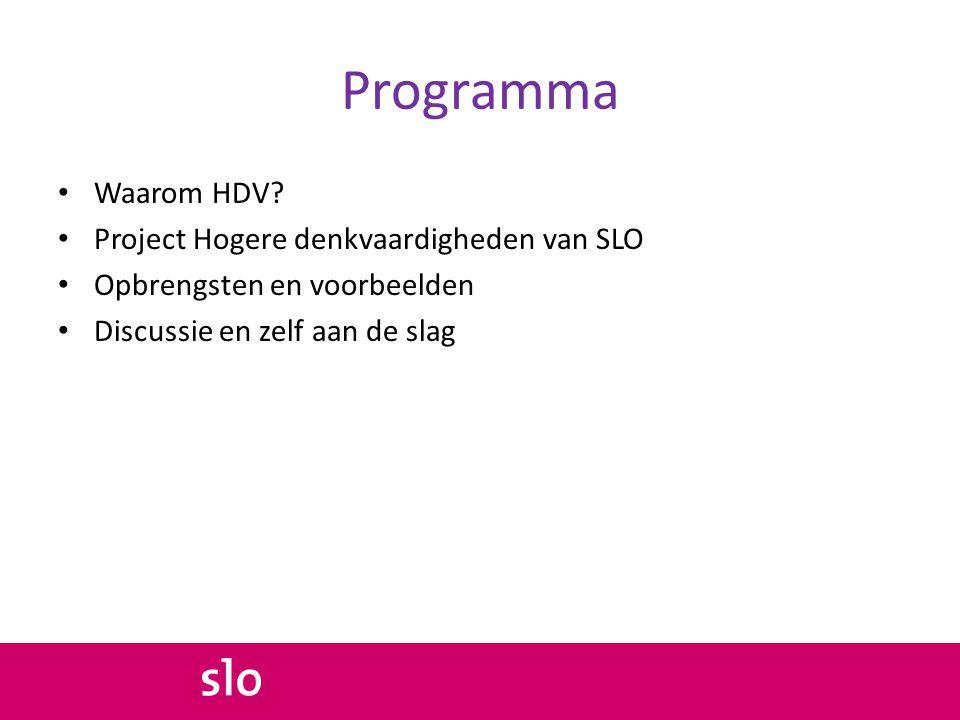 Programma Waarom HDV Project Hogere denkvaardigheden van SLO