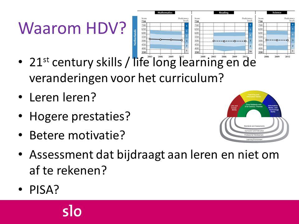 Waarom HDV 21st century skills / life long learning en de veranderingen voor het curriculum Leren leren