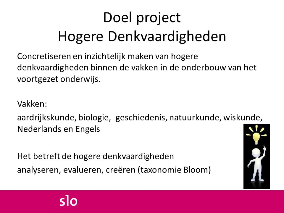 Doel project Hogere Denkvaardigheden
