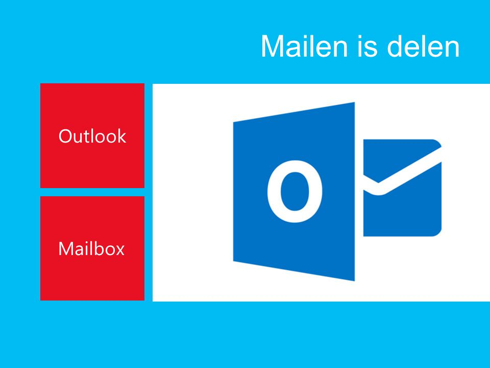 Mailen is delen Outlook Mailbox