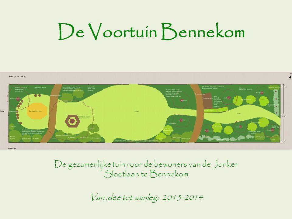 De Voortuin Bennekom De gezamenlijke tuin voor de bewoners van de Jonker Sloetlaan te Bennekom.