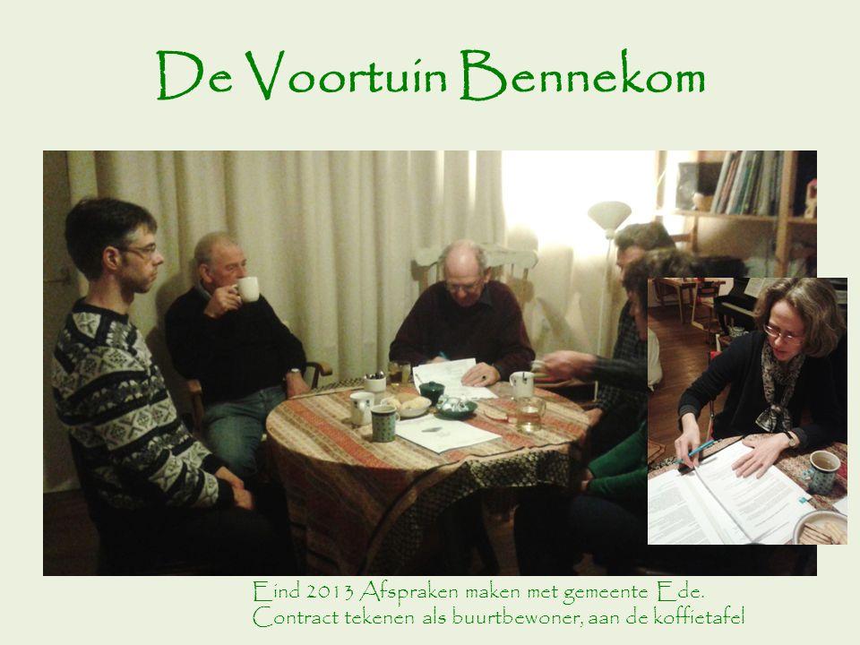 De Voortuin Bennekom Eind 2013 Afspraken maken met gemeente Ede.