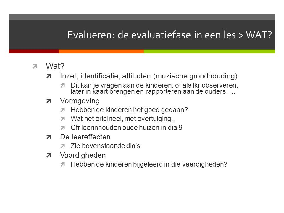 Evalueren: de evaluatiefase in een les > WAT