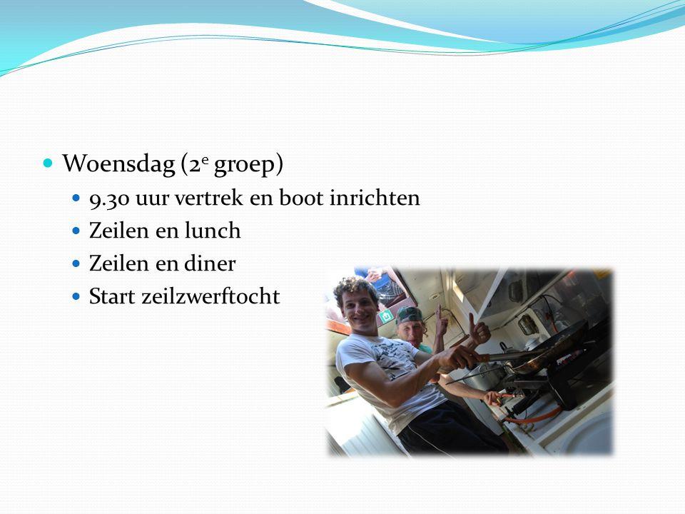 Woensdag (2e groep) 9.30 uur vertrek en boot inrichten Zeilen en lunch