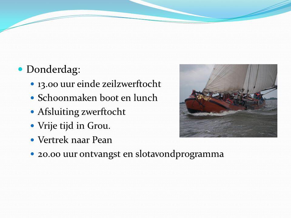 Donderdag: 13.00 uur einde zeilzwerftocht Schoonmaken boot en lunch