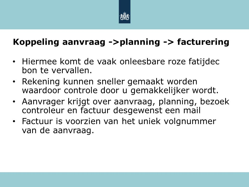 Koppeling aanvraag ->planning -> facturering