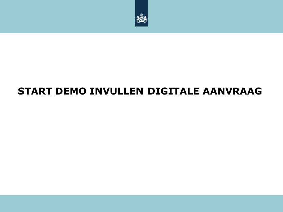 START DEMO INVULLEN DIGITALE AANVRAAG