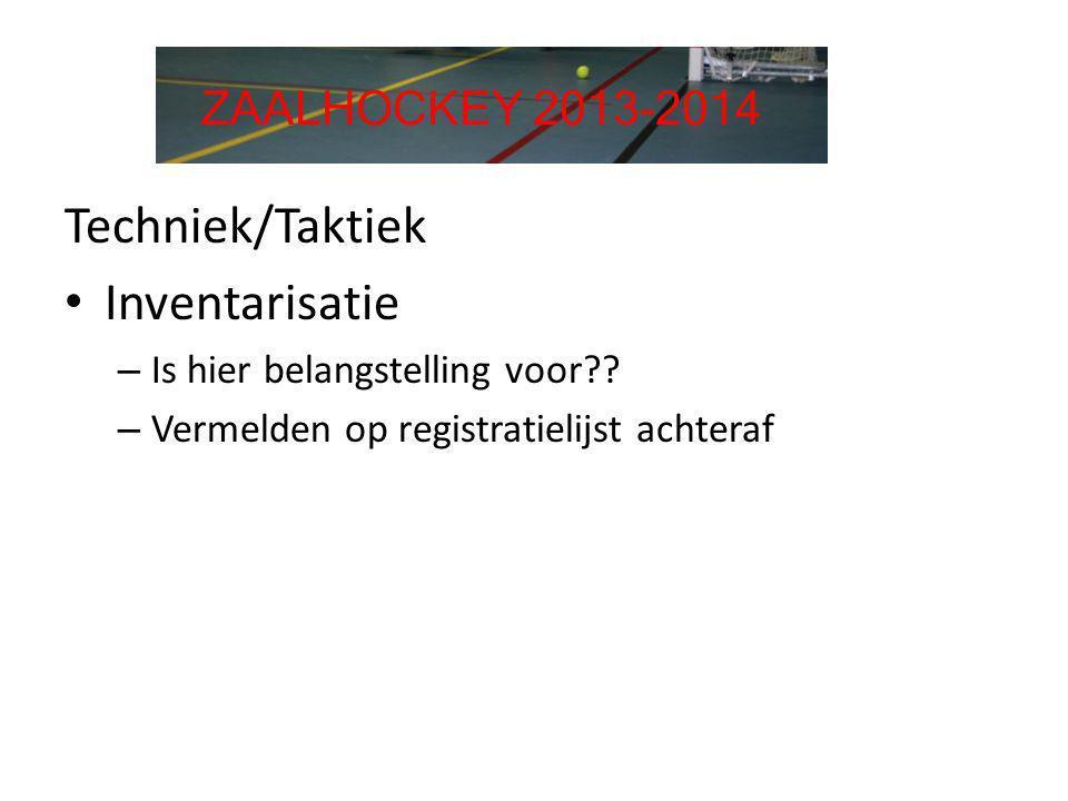 Techniek/Taktiek Inventarisatie ZAALHOCKEY 2013-2014
