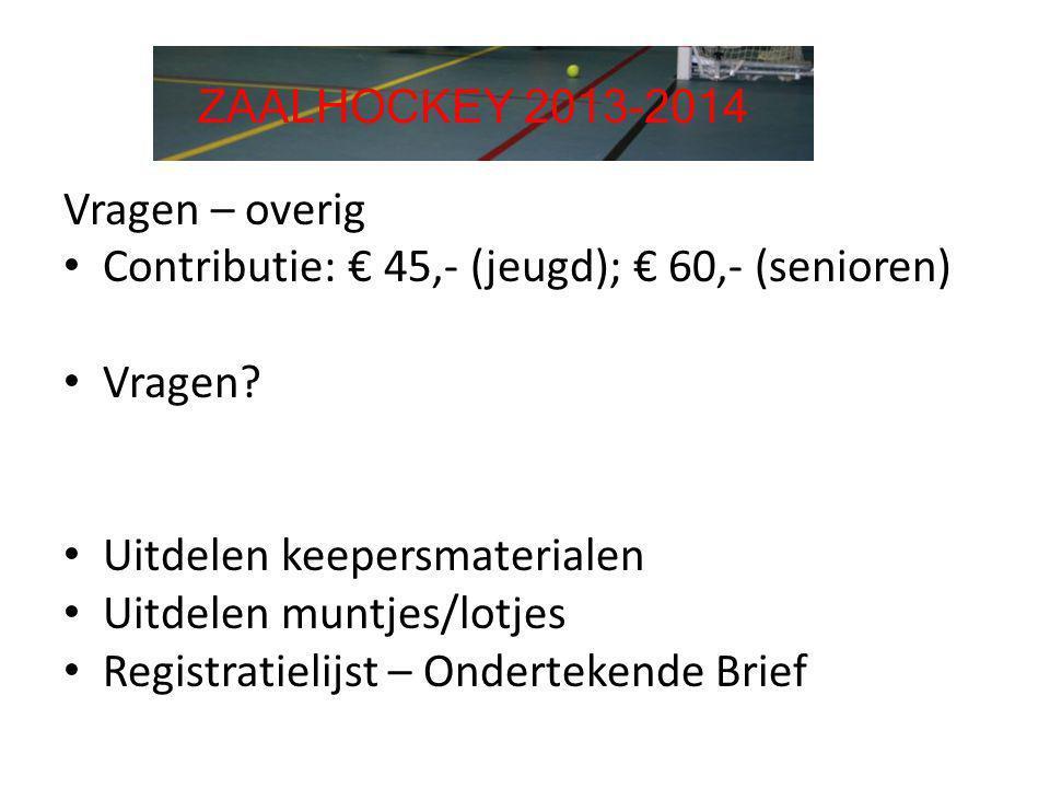 Contributie: € 45,- (jeugd); € 60,- (senioren) Vragen
