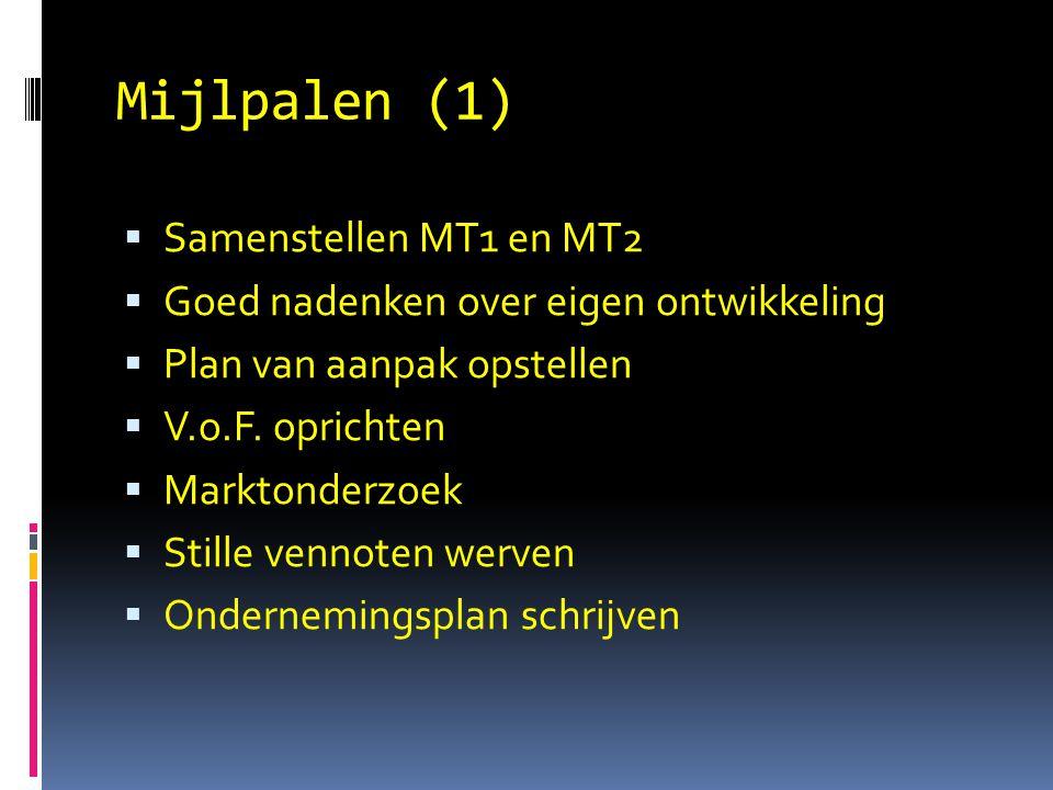 Mijlpalen (1) Samenstellen MT1 en MT2