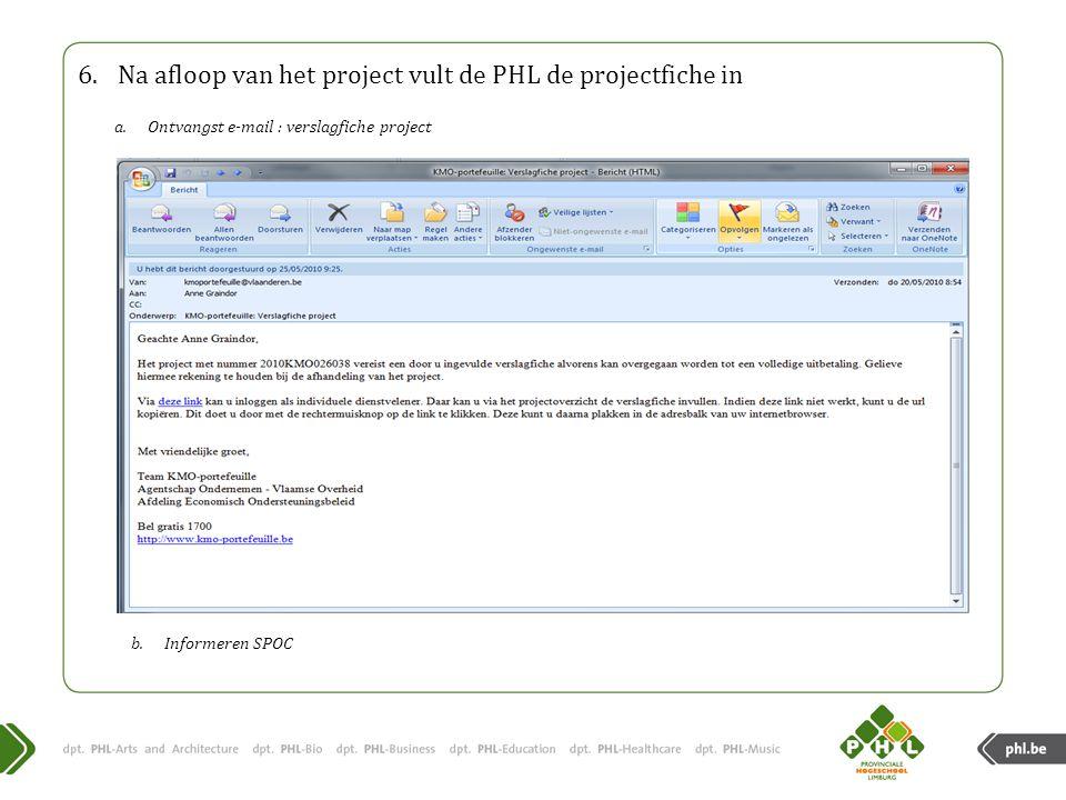 Na afloop van het project vult de PHL de projectfiche in