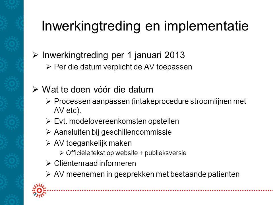 Inwerkingtreding en implementatie