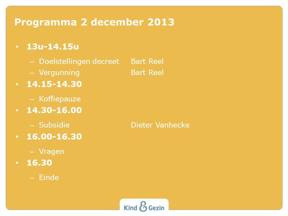 Programma 2 december 2013 13u-14.15u 14.15-14.30 14.30-16.00
