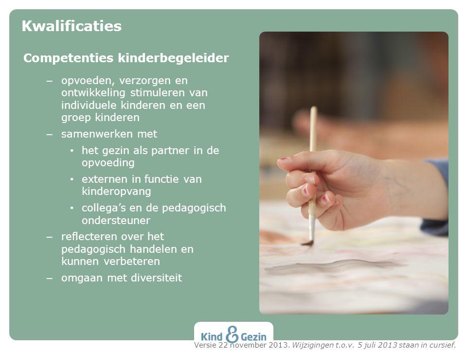 Kwalificaties Competenties kinderbegeleider
