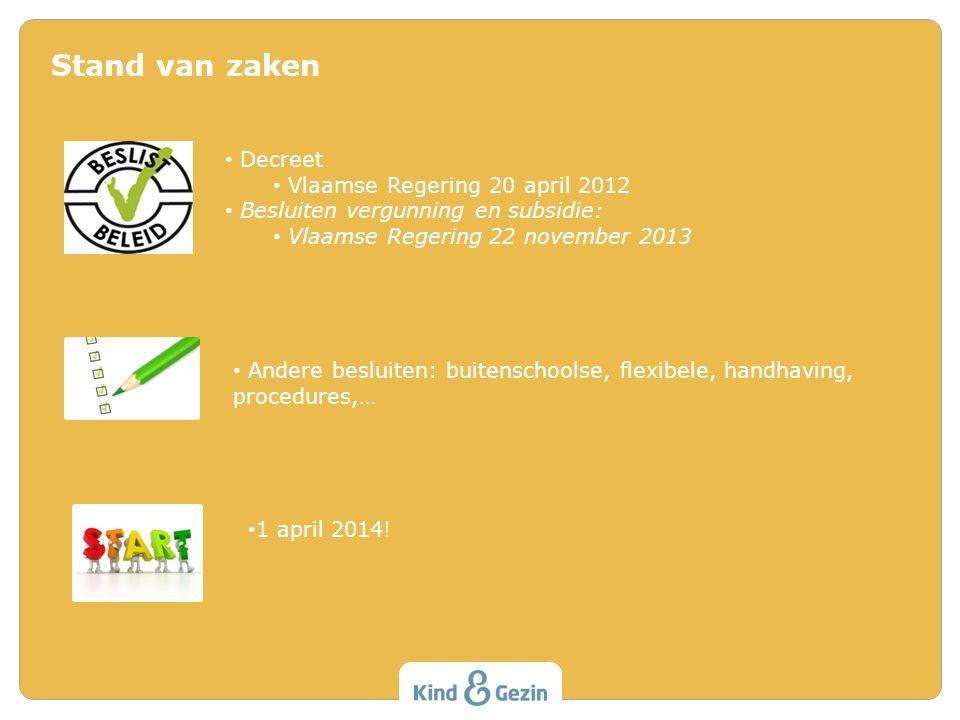 Stand van zaken Decreet Vlaamse Regering 20 april 2012