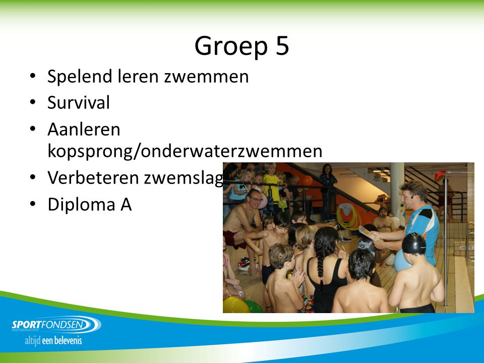 Groep 5 Spelend leren zwemmen Survival