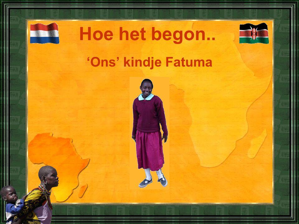 Hoe het begon.. 'Ons' kindje Fatuma