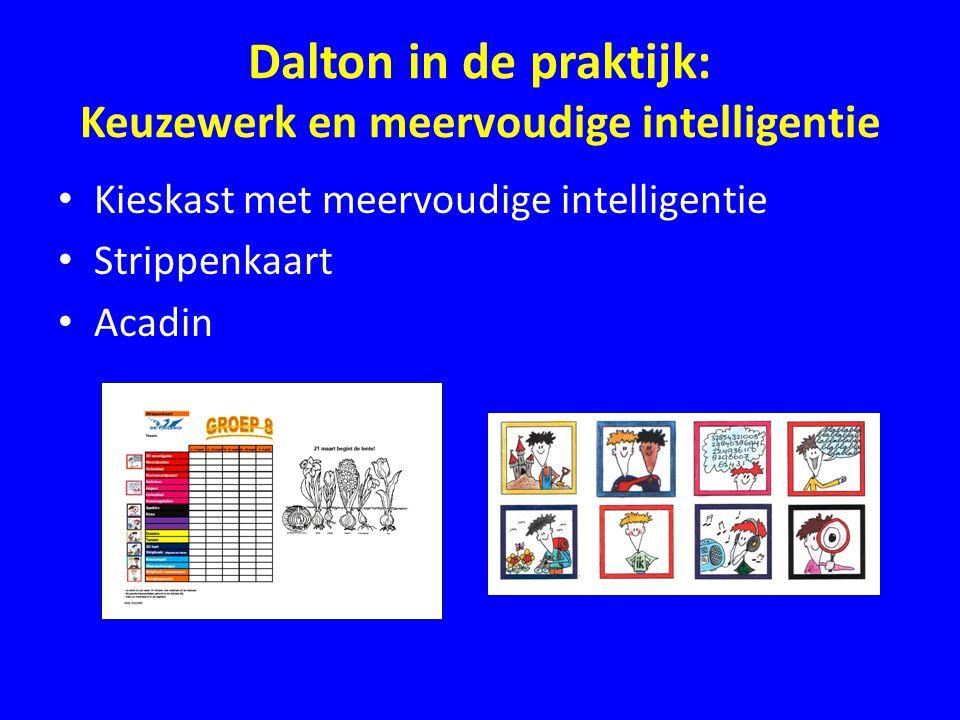 Dalton in de praktijk: Keuzewerk en meervoudige intelligentie