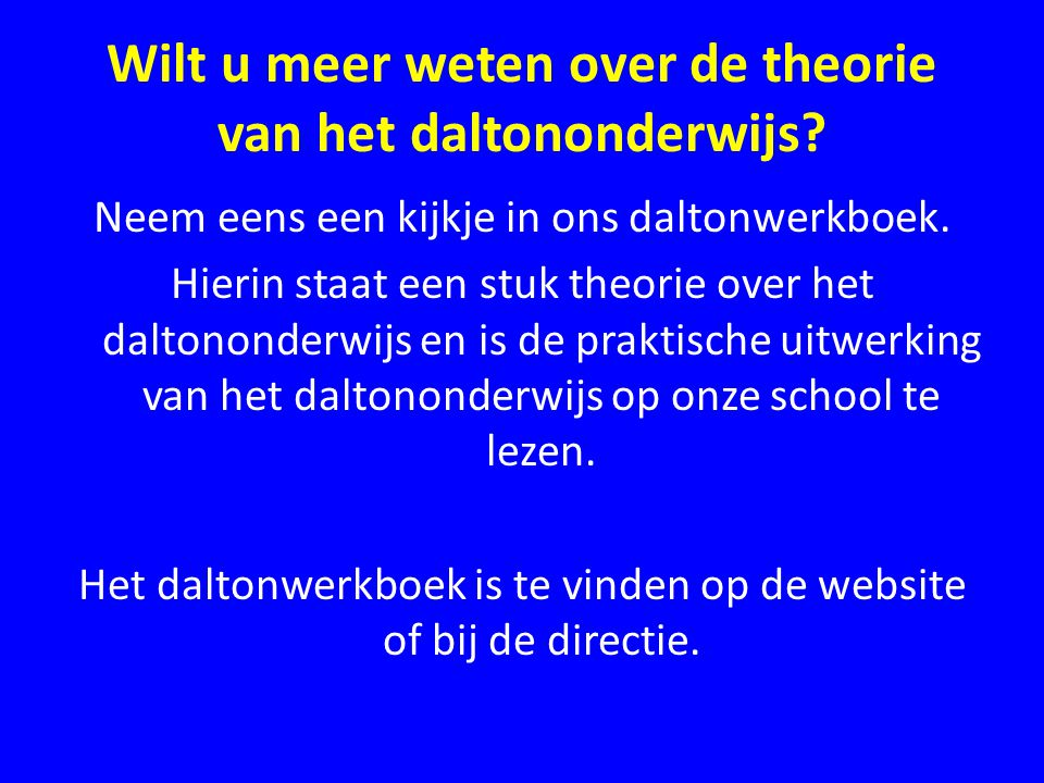 Wilt u meer weten over de theorie van het daltononderwijs