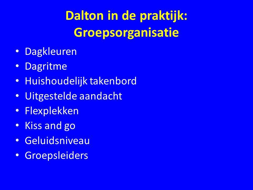 Dalton in de praktijk: Groepsorganisatie
