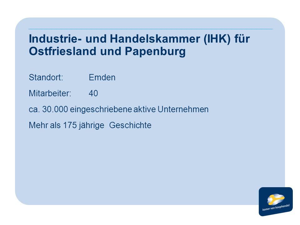 Industrie- und Handelskammer (IHK) für Ostfriesland und Papenburg