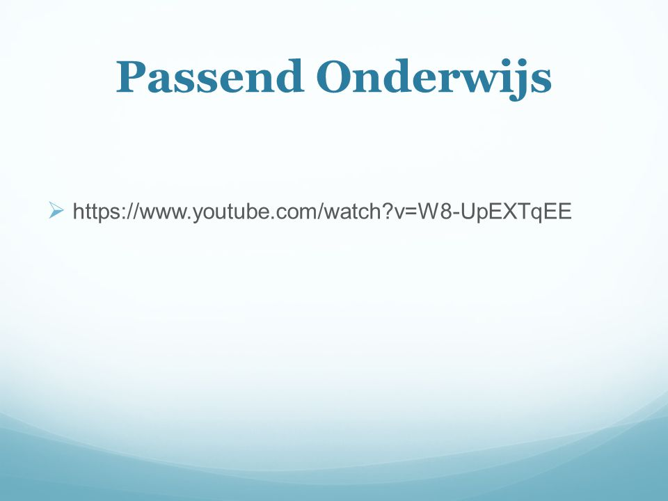 Passend Onderwijs https://www.youtube.com/watch v=W8-UpEXTqEE