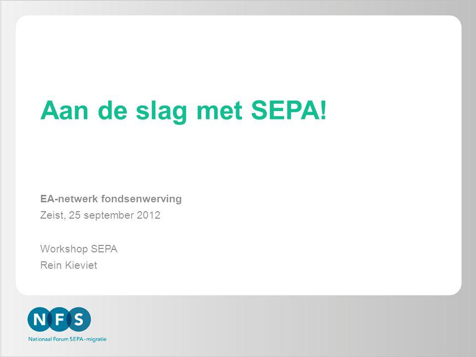 Aan de slag met SEPA! EA-netwerk fondsenwerving