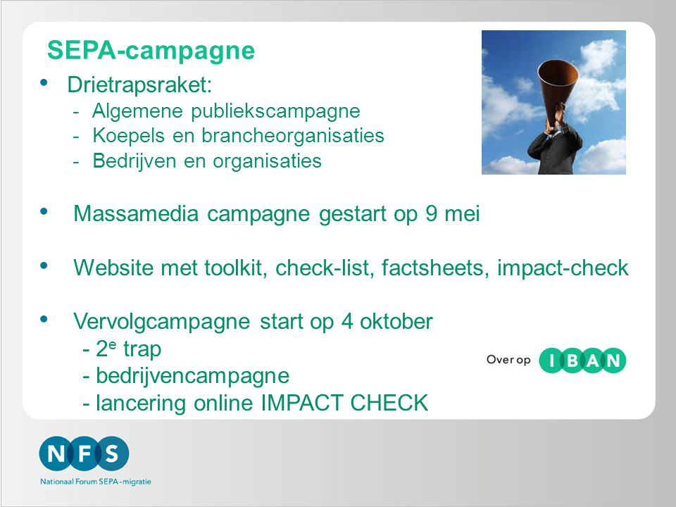 SEPA-campagne Drietrapsraket: Massamedia campagne gestart op 9 mei