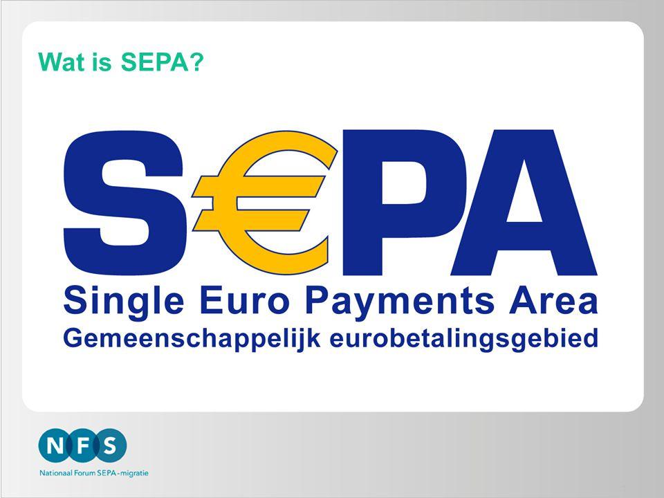 Wat is SEPA SEPA-begrippen