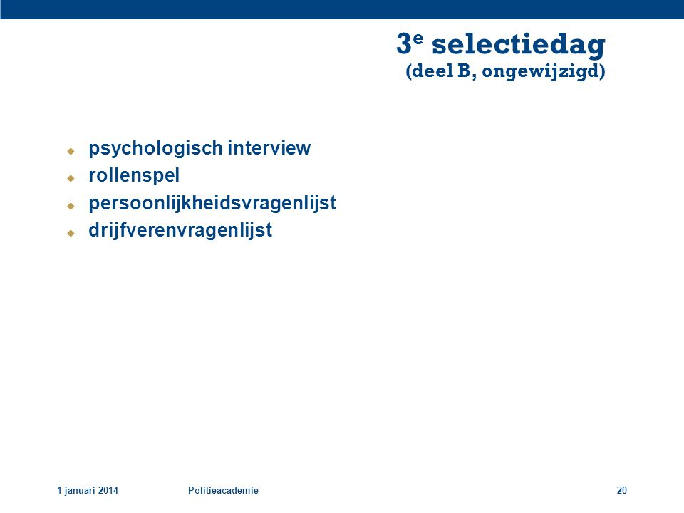 3e selectiedag (deel B, ongewijzigd)