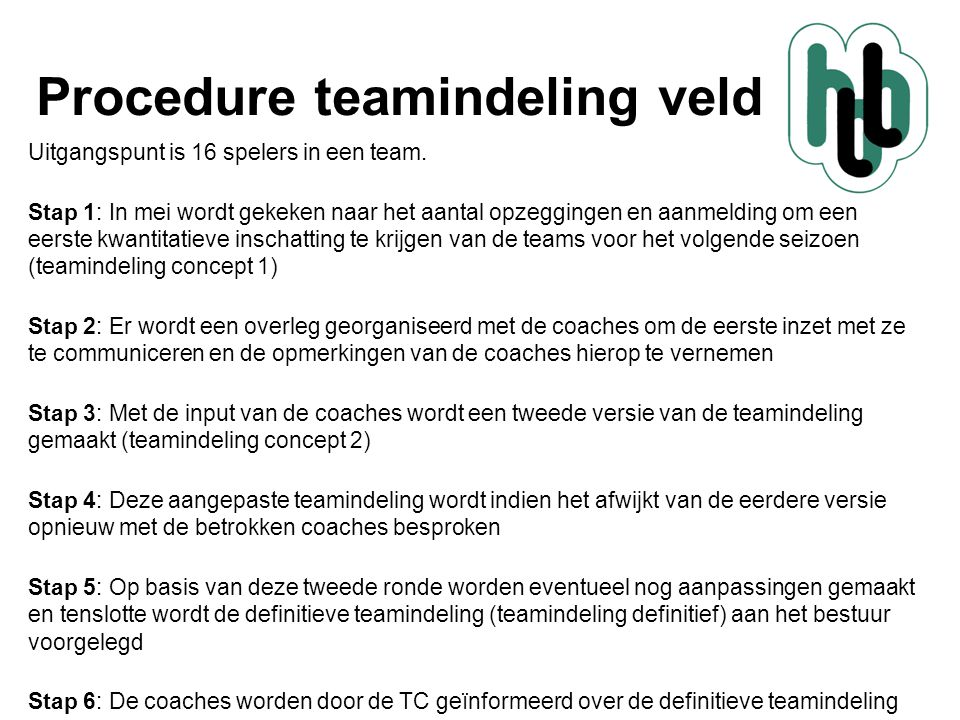 Procedure teamindeling veld